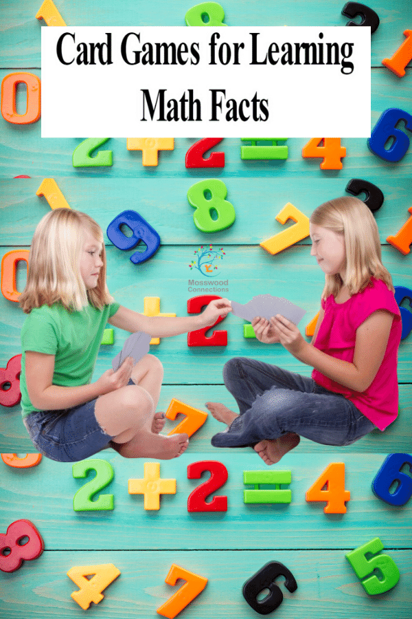 10+ Card Games that Teach Math Facts #mosswoodconnections #learningthroughplay #mathfacts #mathgames #education #elementaryschool