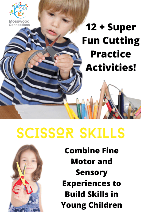 Fun and Simple Activities for Scissor Skills and Cutting Practice #mosswoodconnections #scissorskills #finemotor #preschool