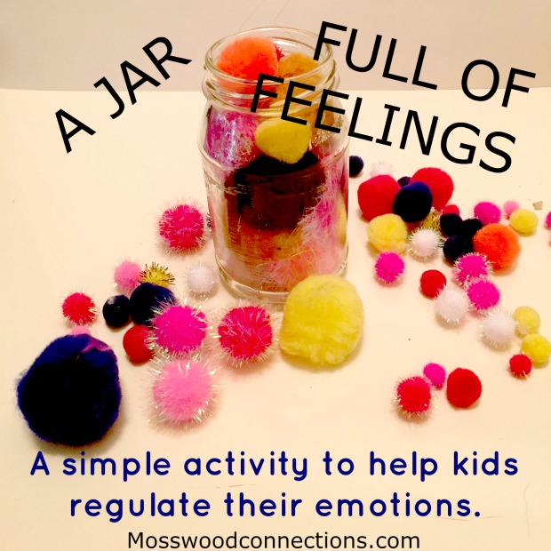 A Jar Full of Feelings: Sensory Regulation Activity #mosswoodconnections #emotionalregulation #autism #parenting #sensory
