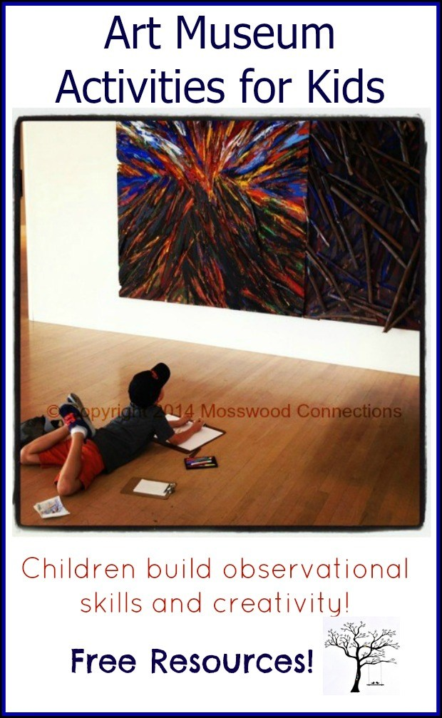 Art Museum Activities for Kids #fieldtrip #mosswoodconnections #artforkids #education #homeschooling
