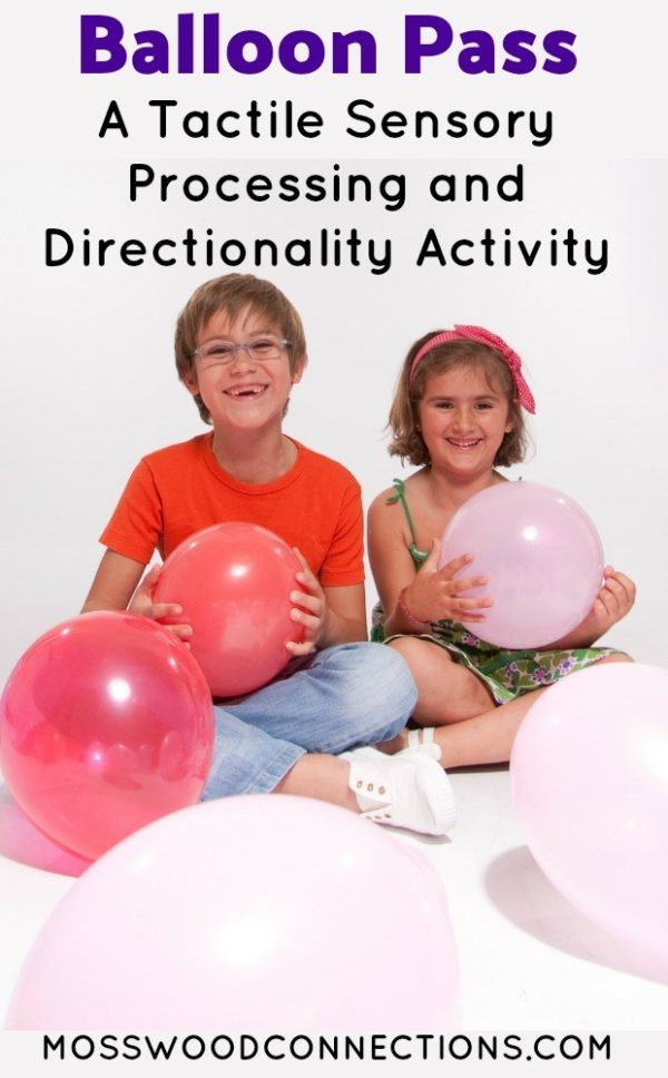 Balloon Pass: A Tactile Sensory Processing and Directionality Activity #mosswoodconnections #sensory #autism #SPD