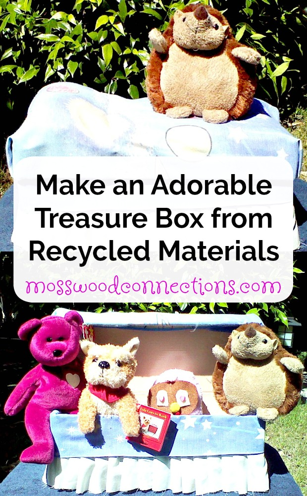 Bedtime Box; Make an Adorable Treasure Box from Recycled Materials #bedtimewithkids #treasurebox #recycledcrafts #craftsforkids #mosswoodconnections