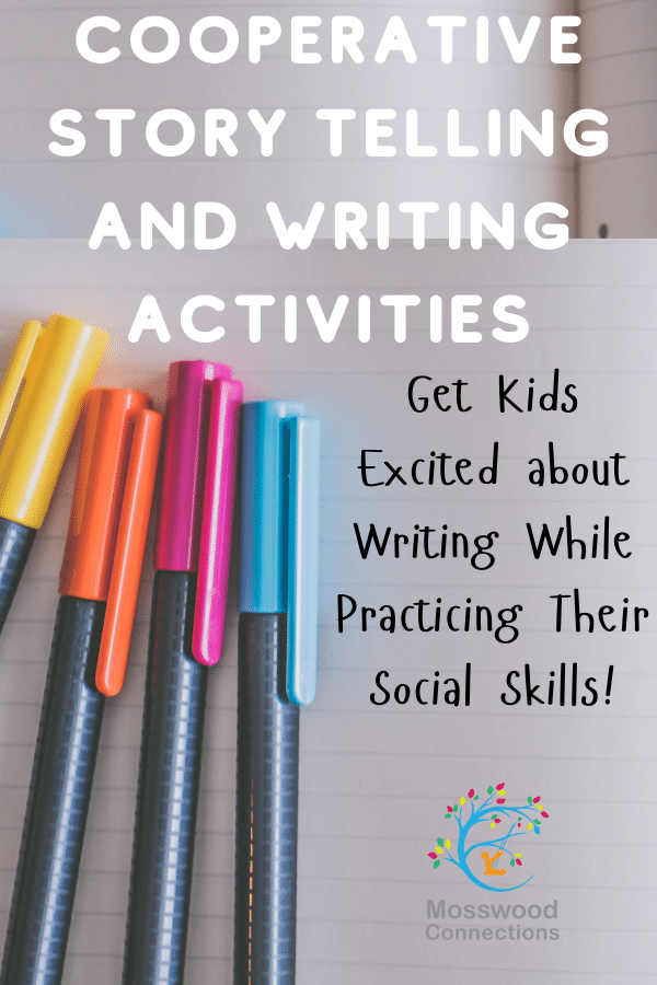Cooperative Writing Activities - Make Writing Fun for Even the Most Reluctant Writer #mosswoodconnections #writing #cooperativegames #education #homeschooling