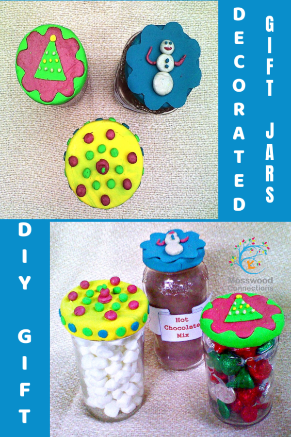 DECORATED GIFT JARS_ An Easy Kid-made DIY gift #mosswoodconnections #holidays #gifts #DIY #CraftsforKids
