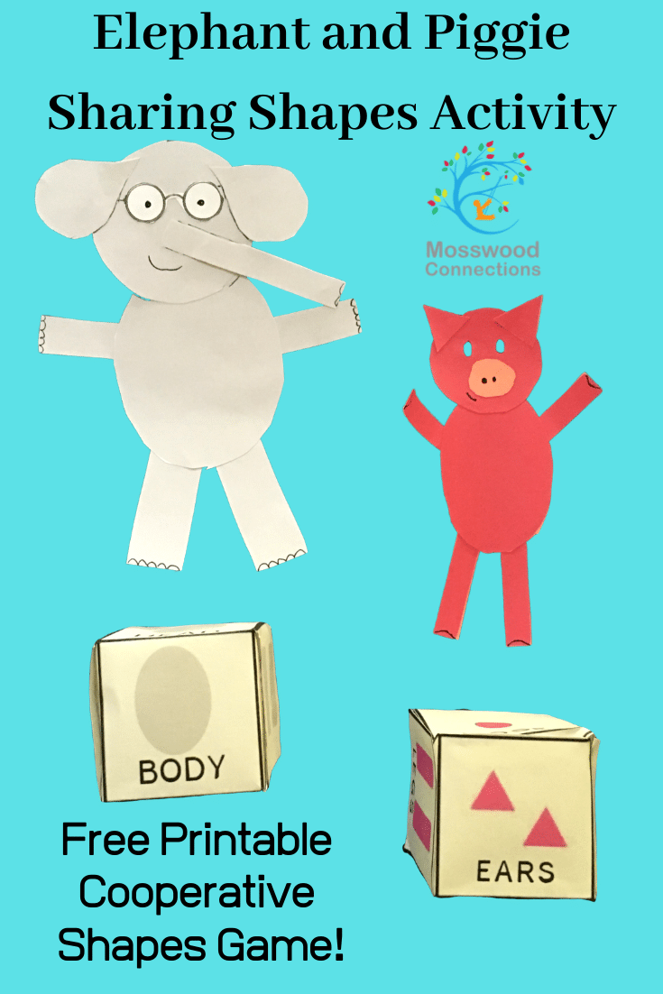 Piggie and Elephant Sharing Shapes Activity #mosswoodconnections #picturebooks #MoWillems #PiggieandElephant #Bookactivities #literacy