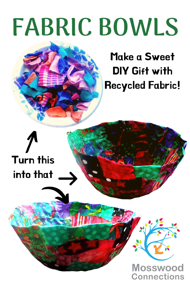 Fabric Bowls made with Recycled Fabric #mosswoodconnections #crafts #diy #kidmadegifts