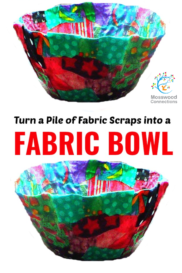 Turn a Pile of Fabric Scraps into a Fabric Bowl; a Fantastic Homemade Gifts the Kids Can Make. #mosswoodconnections #recycledcrafts #sensory #crafts