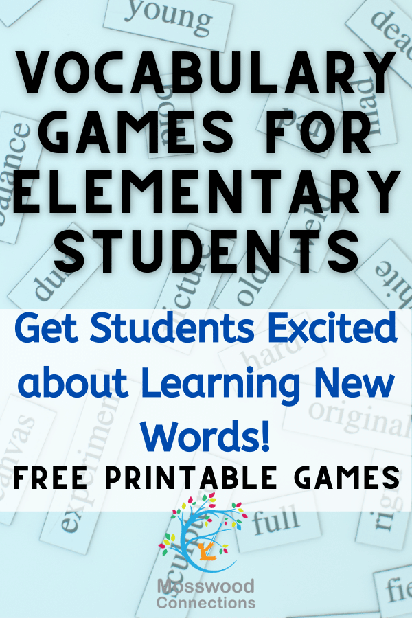 Vocabulary Games for Elementary Students #mosswoodconnections #education #vocabulary #homeschooling #elementaryschool