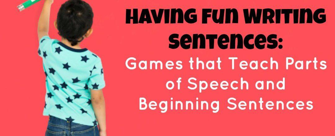 Games that teach parts of speech and beginning sentences