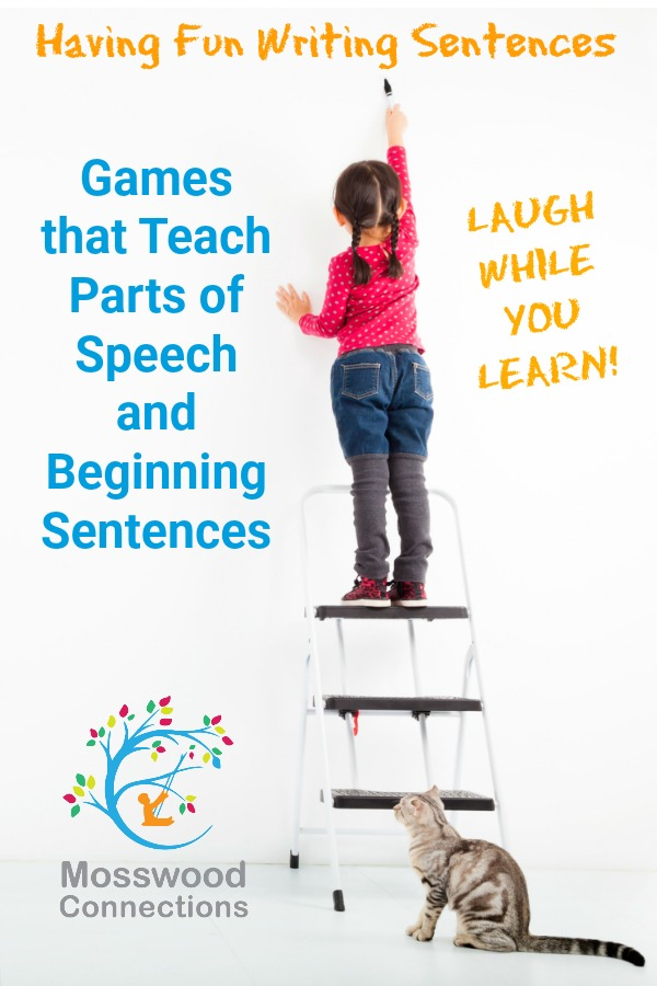 Having Fun Writing Sentences: Games that Teach Parts of Speech and Beginning Sentences #education #homeschooling #writing #activegames #mosswoodconnections