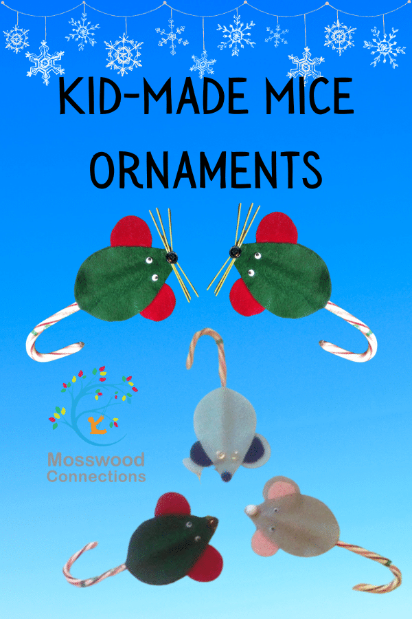 Kid-Made Mice Christmas Ornaments #mosswoodconnections #crafts #holidays #kidmade #ornaments