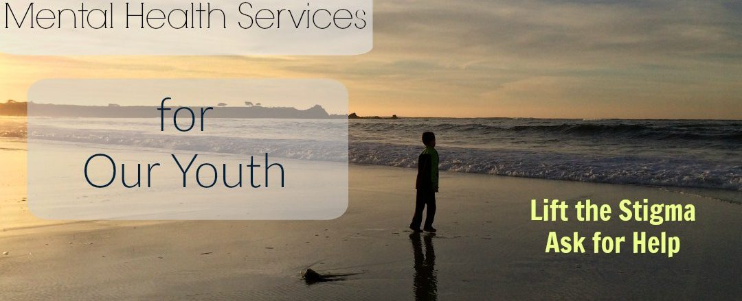 Mental Health Services for our Youth