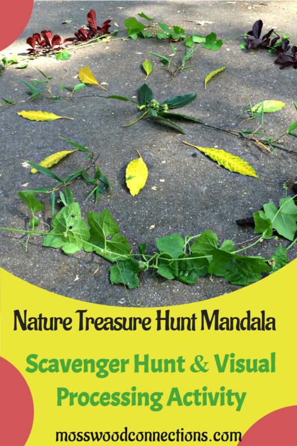 Nature Treasure Hunt Mandala Scavenger Hunt & Visual Processing Activity #mosswoodconnections #visualprocessing #visionskills #mandala #outdoorgames