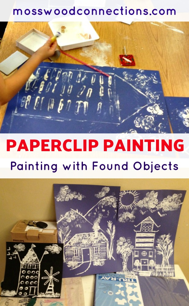 Paperclip Painting Art Activity; Painting with Found Objects #artproject #paintingwithkids #mosswoodconnections