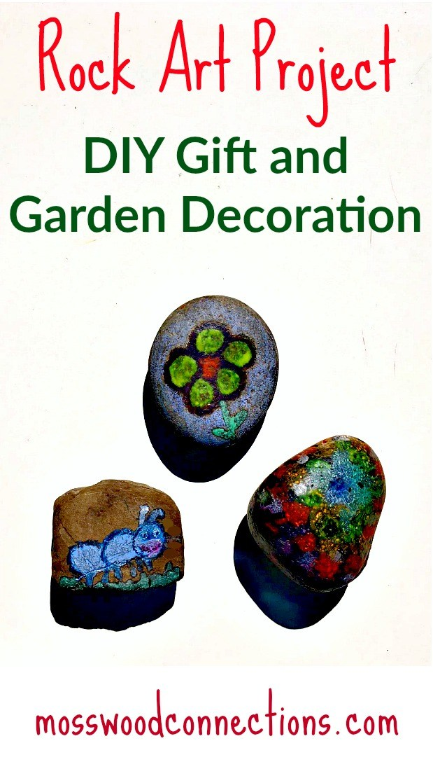 Rock Art Project: DIY Gift and Garden Decoration #rockpainting #mosswoodconnections #craftsforkids