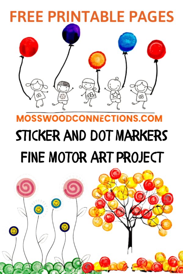 Sticker and Dot Markers Fine Motor Art Project #mosswoodconnections #pincergrip #keepthekidsbusy #finemotor #dotmarkers #stickerfun