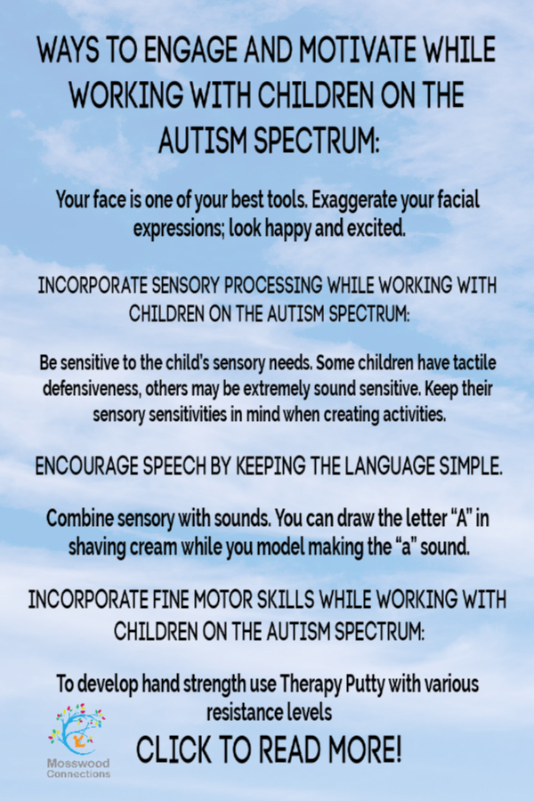 Tips for Working with Children on the Autism Spectrum  encourage and facilitate success and progress with these techniques and tools. #mosswoodconnections #autism #ASD