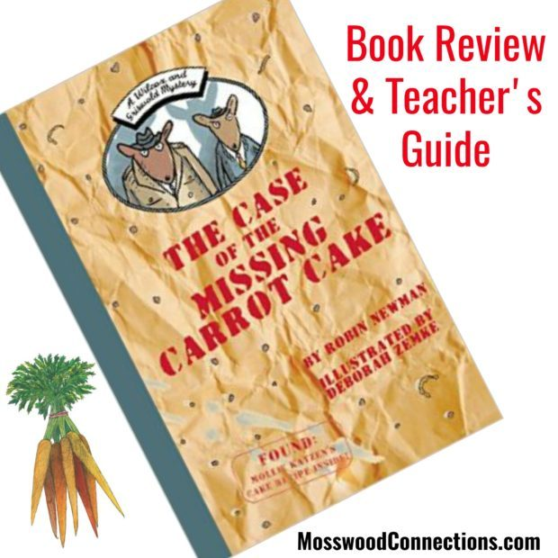 Wilcox and Griswold Mystery: The Case of the Missing Carrot Cake #youngreaders #mosswoodconnections #reluctantreaders