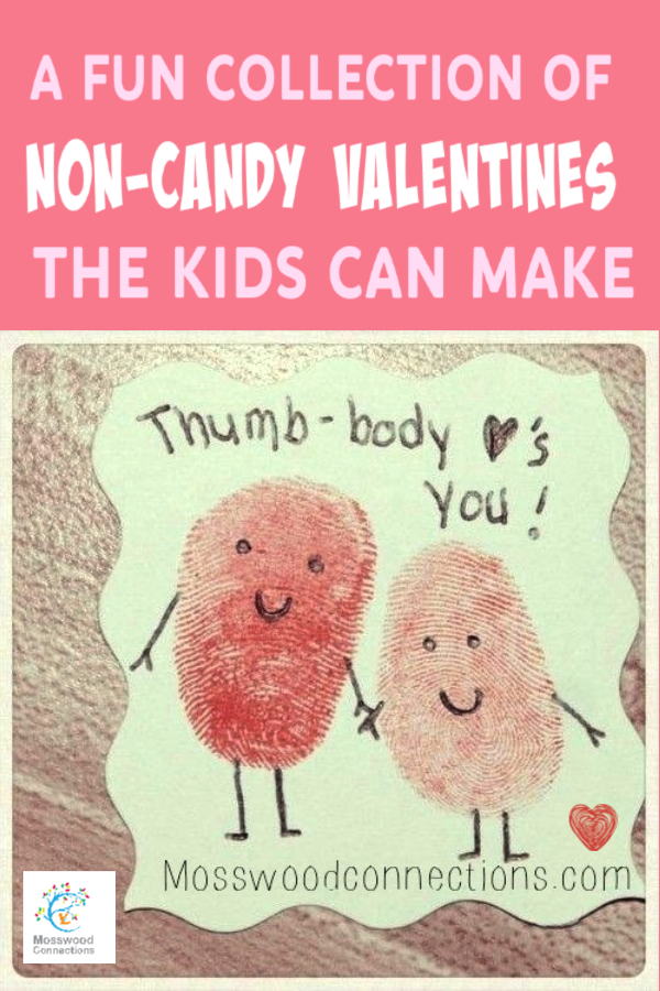 Valentines: A Fun Collection of Non-Candy Valentines the Kids Can Make #mosswoodconnections #Valentines #crafts #non-candyvalentine #holidays #humor