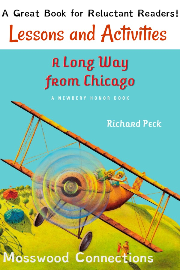 A Long Way from Chicago: A Great Book for Reluctant Readers! #Intermediatereaders #mosswoodconnections #booklessons #homeschooling #literacy #reluctantreaders