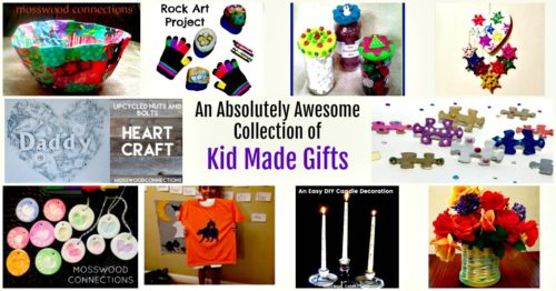 An Absolutely Awesome Collection of Kid Made Gifts #Giftsforkids #mosswoodconnections #holidays #giftguides