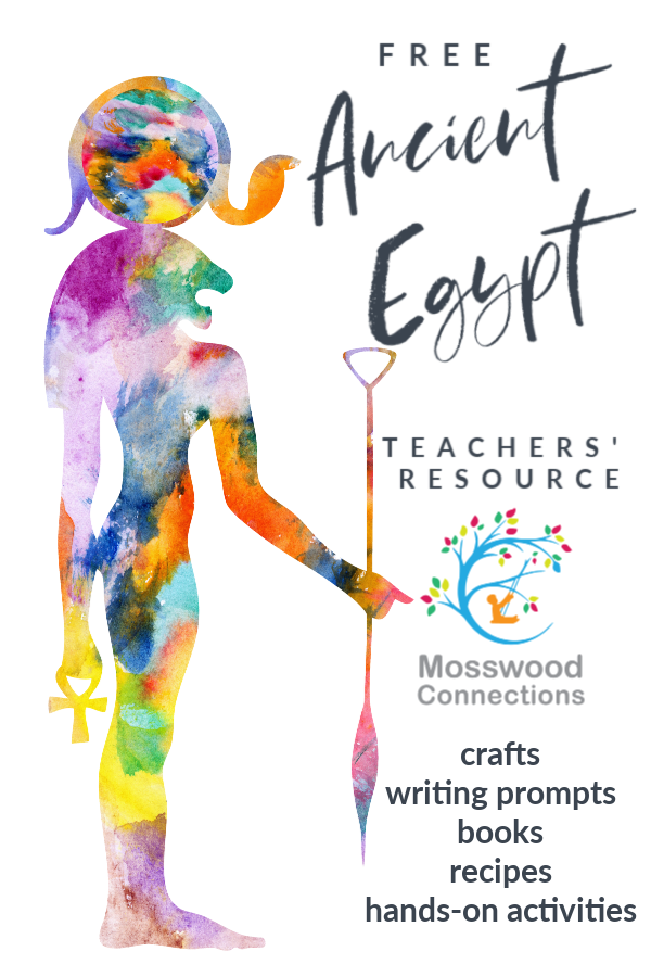 Ancient Egypt Study Unit #mosswoodconnections #education #ancientegypt #homeschooling #studyunit #teacherresource