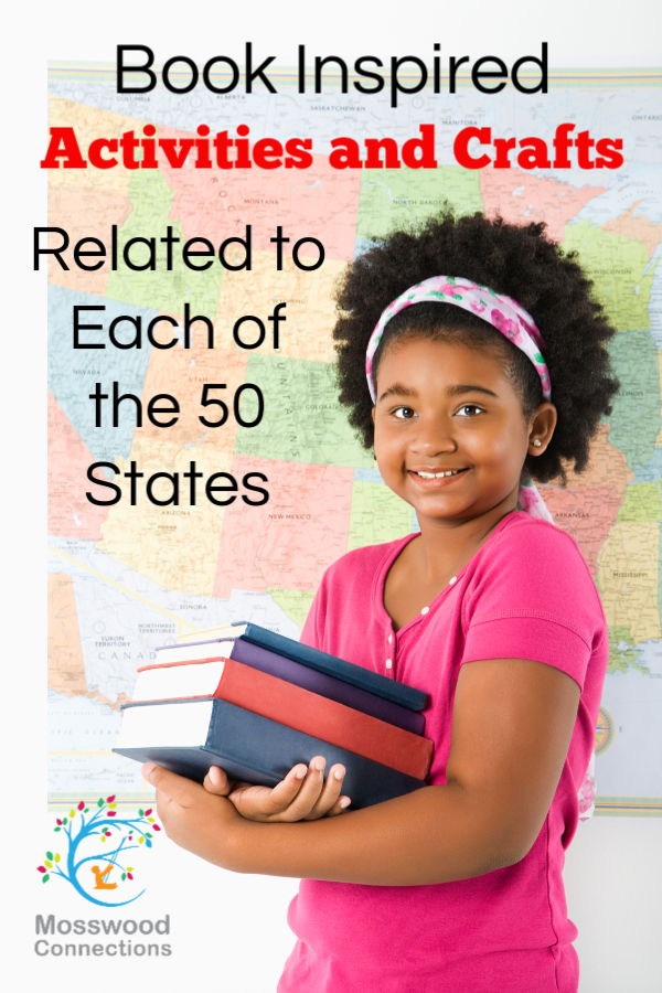 BOOKING ACROSS THE USA: Book Inspired Activities and Crafts Related to Each of the 50 States #mosswoodconnections #picturebooks #crafts #homeschooling #education