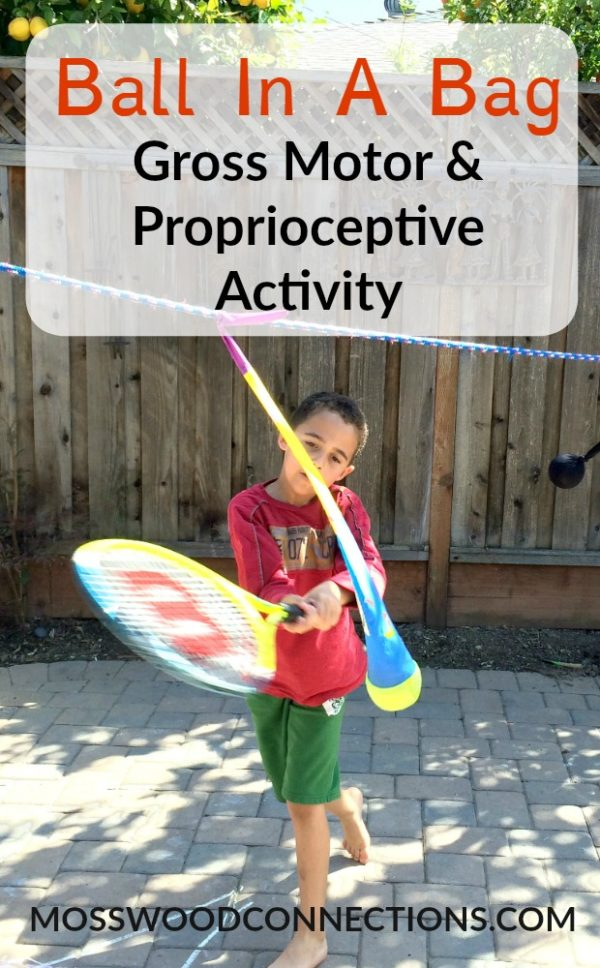 Ball In A Bag: A simple gross motor activity to work on visual tracking, ball skills, and proprioception motor skills. #mosswoodconnections #grossmotor #sensory #proprioceptiveskills