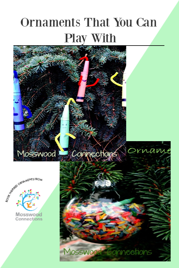 Crayon Ornaments That You Can Play With  #mosswoodconnections #ornaments #picturebooks #TheDaytheCrayonsuit #crafts #holidays