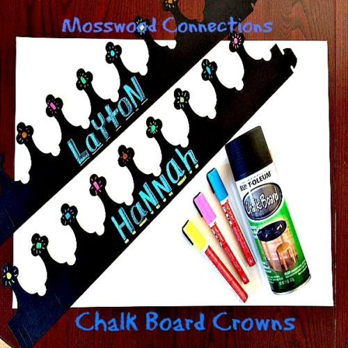 CHALKBOARD CROWNS-HANDWRITING ACTIVITY #mosswoodconnections #craftsforkids #finemotor #preschool #upcycledcrafts