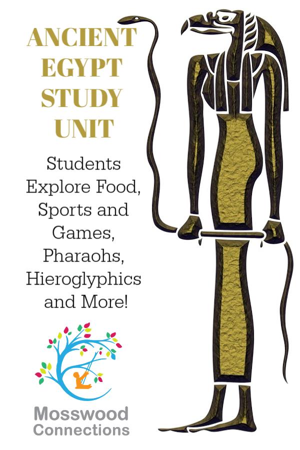 Ancient Egypt Study Unit #mosswoodconnections #education #ancientegypt #homeschooling #studyunit #teacherresource