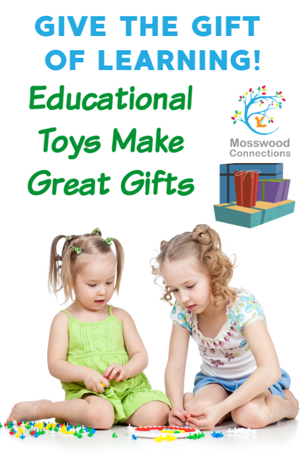 Educational Toys Make Great Gifts - Give the Gift of Learning #mosswoodconnections #educational #giftguide #holidays