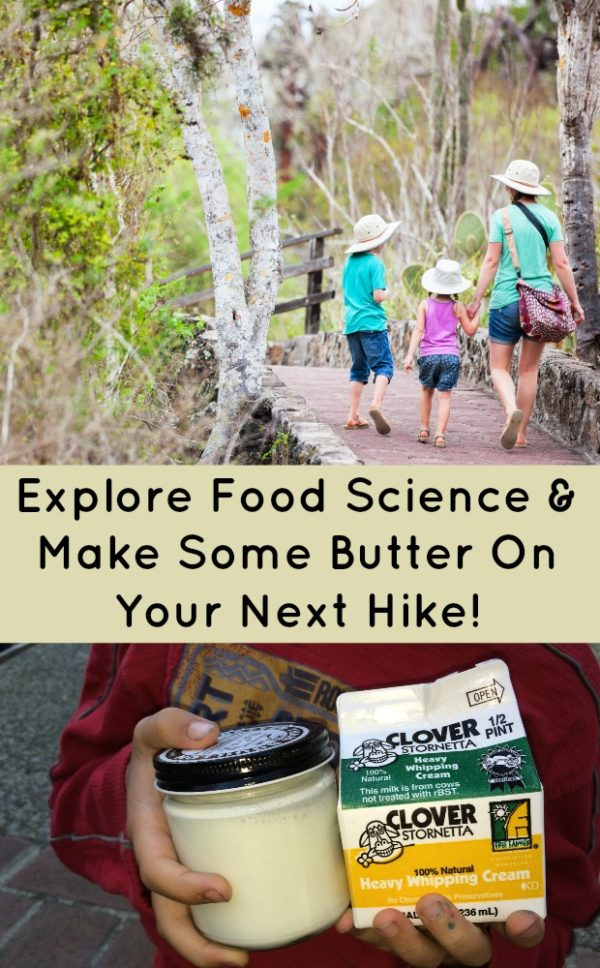 A BETTER HIKE WITH BUTTER: EXPLORING FOOD SCIENCE #mosswoodconnections #science #foodscience #homeschooling #educational