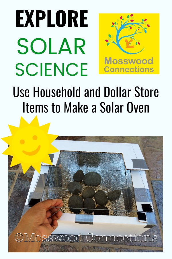 Heating Up Summer Creativity by Constructing a Solar Oven #mosswoodconnections #science #bsolarscience #education #homeschool