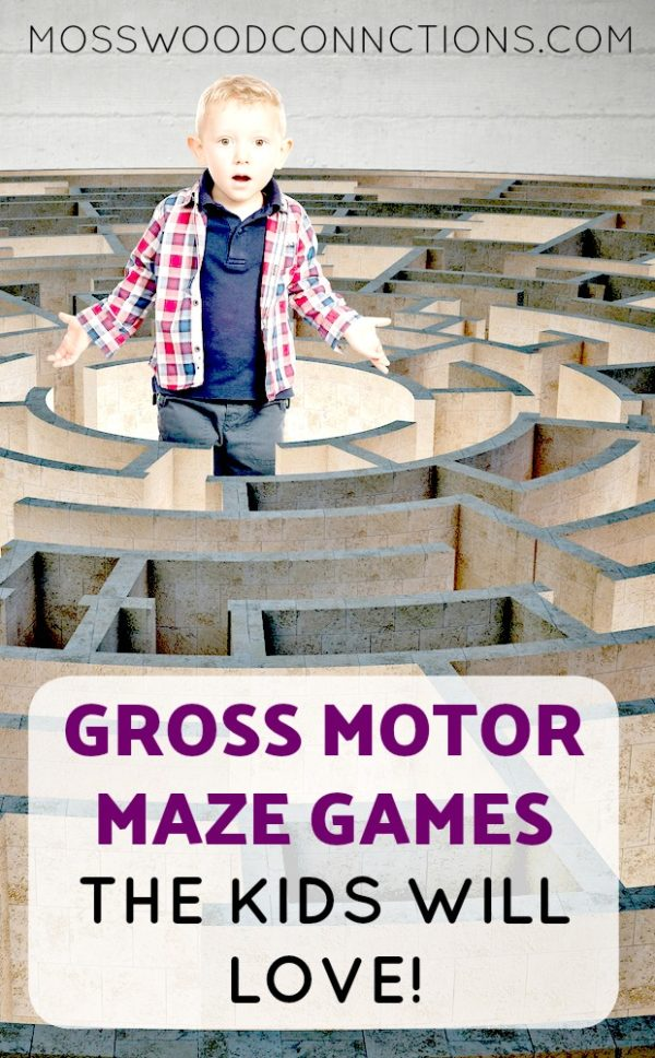 GROSS MOTOR MAZE GAMES THE KIDS WILL LOVE! #mosswoodconnections #mazes #grossmotor #sensory