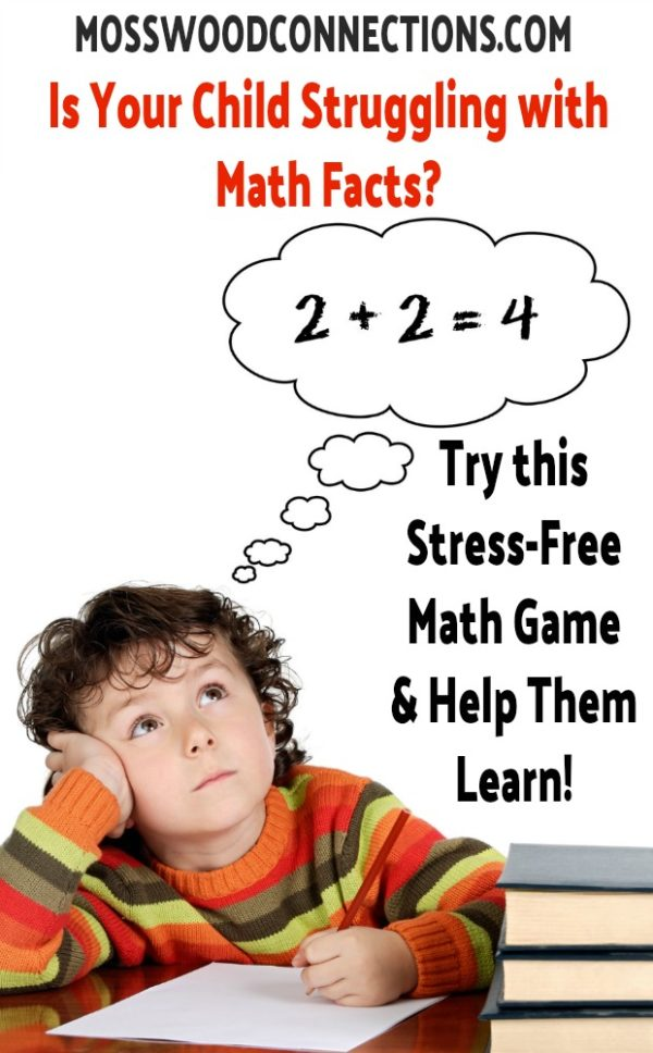 An Easy Low-Stress Math Facts Activity -This math facts activity takes a lot of the stress away and actually works. #mosswoodconnections #mathfacts #learningthroughplay #education #homeschool