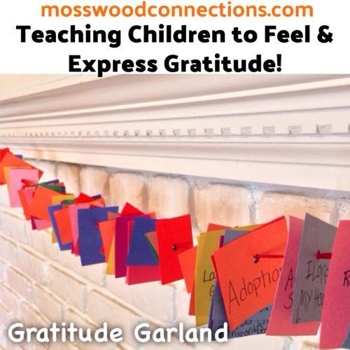 Gratitude Garland; Teaching Children About Expressing Gratitude #mosswoodconnections #gratitude #gratitudeactivity #parenting