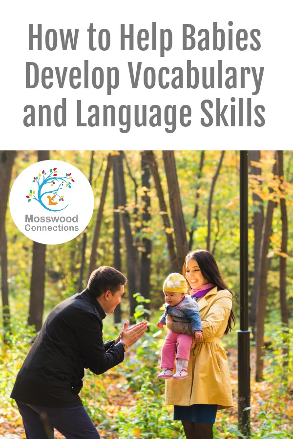 How to help babies develop vocabulary and language and  Expose Children to a Rich Vocabulary#mosswoodconnections #speechandlanguage #babies #parenting