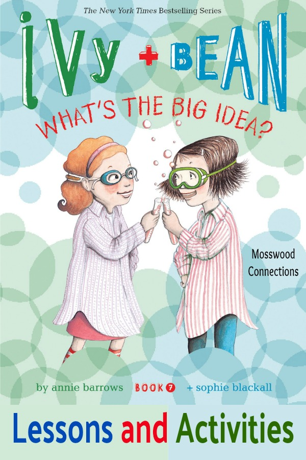 Ivy and Bean: What's the Big Idea? Lessons and Activities #youngreaders #mosswoodconnections #reluctantreaders #IvyandBean