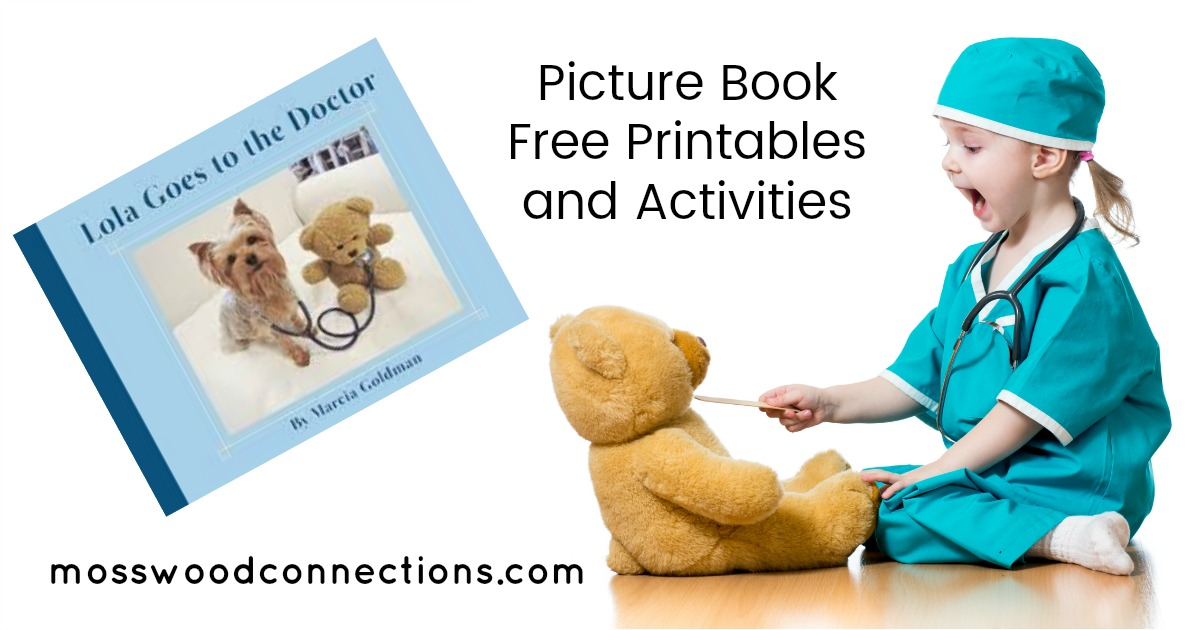 Lola Goes to the Doctor Picture Book Free Printables, Lessons and Activities #picturebooks #mosswoodconnections #literacy