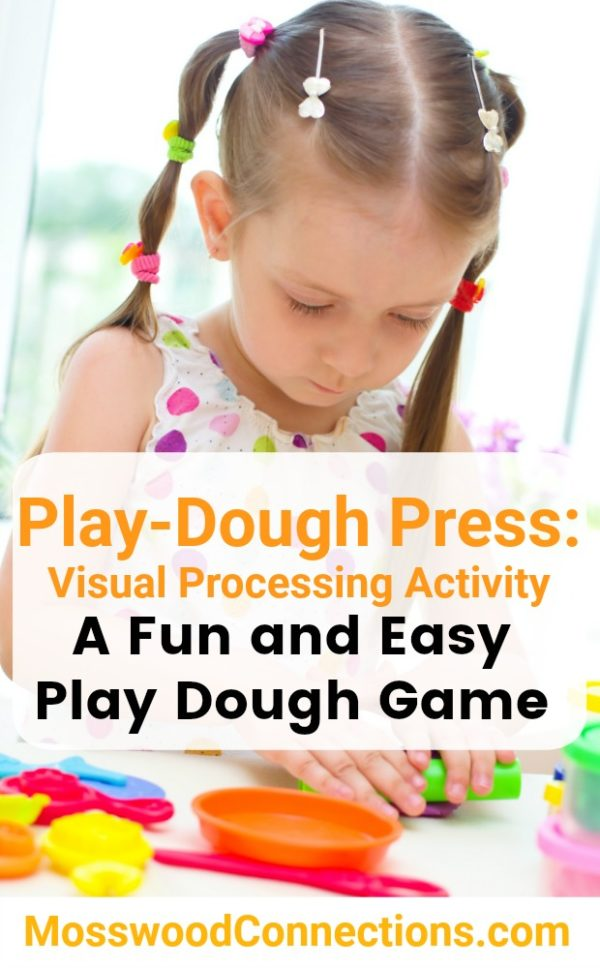 Play-Dough Press: A Fun & Easy Visual Processing Activity #mosswoodconnections #visualprocessing #visionskills #sensory #playdough
