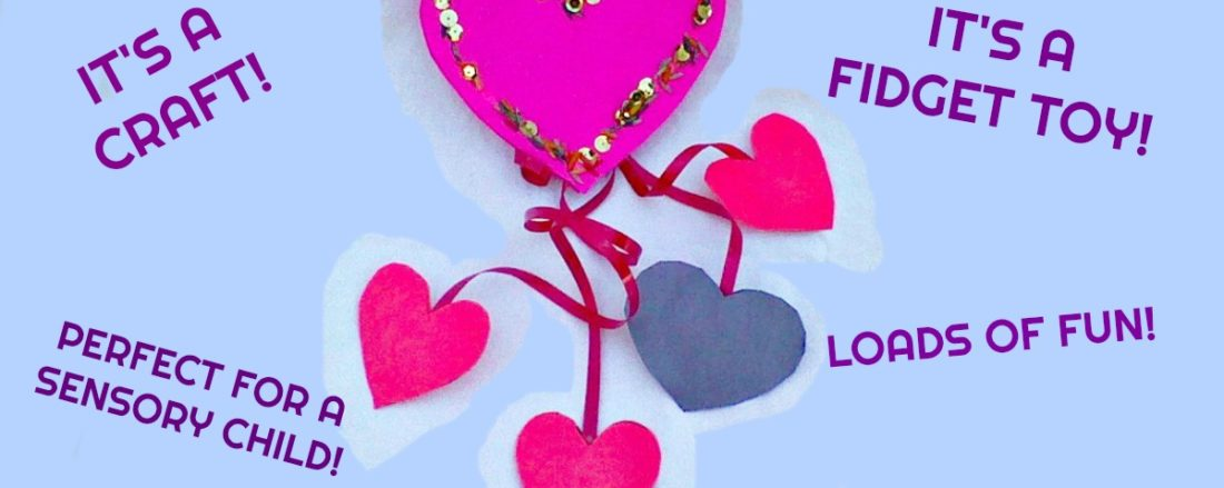 Sensory Friendly Valentines Fidget Toy #mosswoodconnections #Valentines #crafts #non-candyvalentine #holidays #DIYfidgettoy #sensory