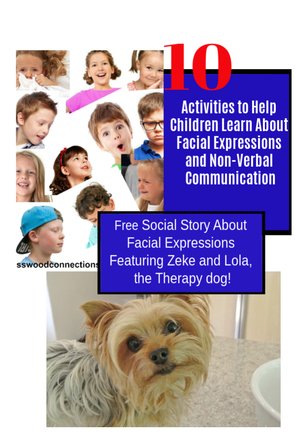 ZEKE LEARNS ABOUT FACIAL EXPRESSIONS; an engaging social skills book #mosswoodconnections #autism #picturebook #socialskills #feelings #Zeke #LolatheTherapyDog