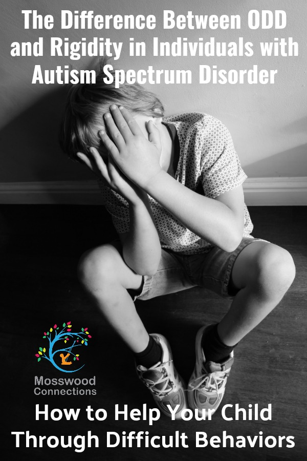 The Difference Between ODD and Rigidity in Individuals with Autism Spectrum Disorder #mosswoodconnections #autism #ASD #oppositionaldefiancedisorder