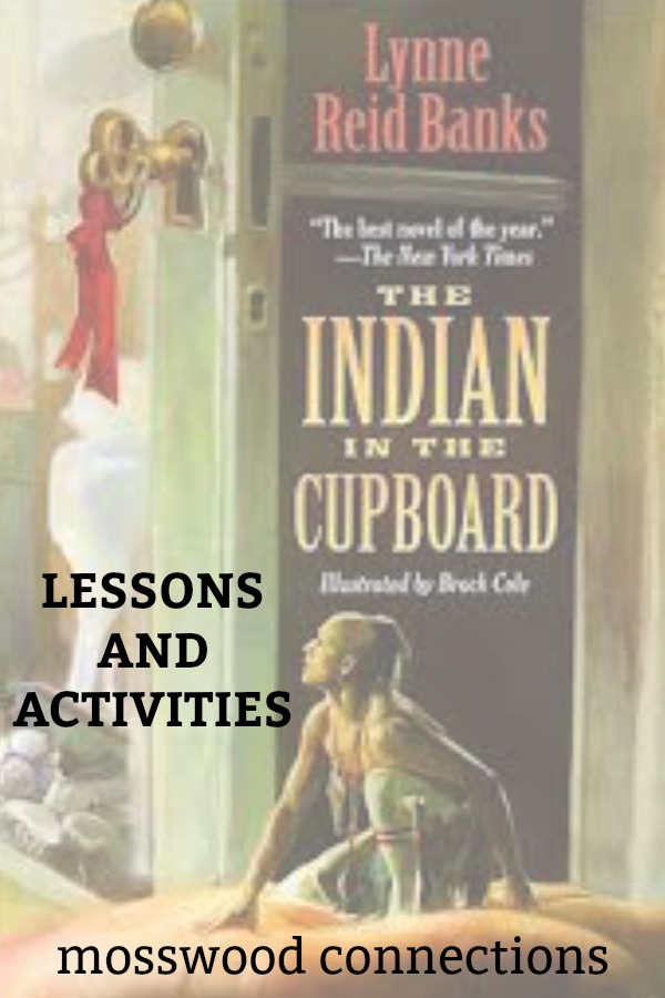 The Indian and the Cupboard Lesson and Activities #youngreaders #mosswoodconnections #reluctantreaders #IndianandtheCupboard