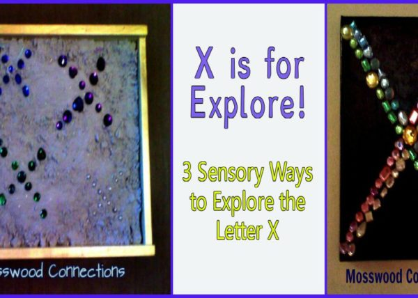 Alphabet Sensory Activities! 3 Sensory Activities to Explore the Letter X #mosswoodconnections #alphabet #sensory #preschool