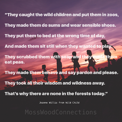 Wild Child Quote #mosswoodconnections