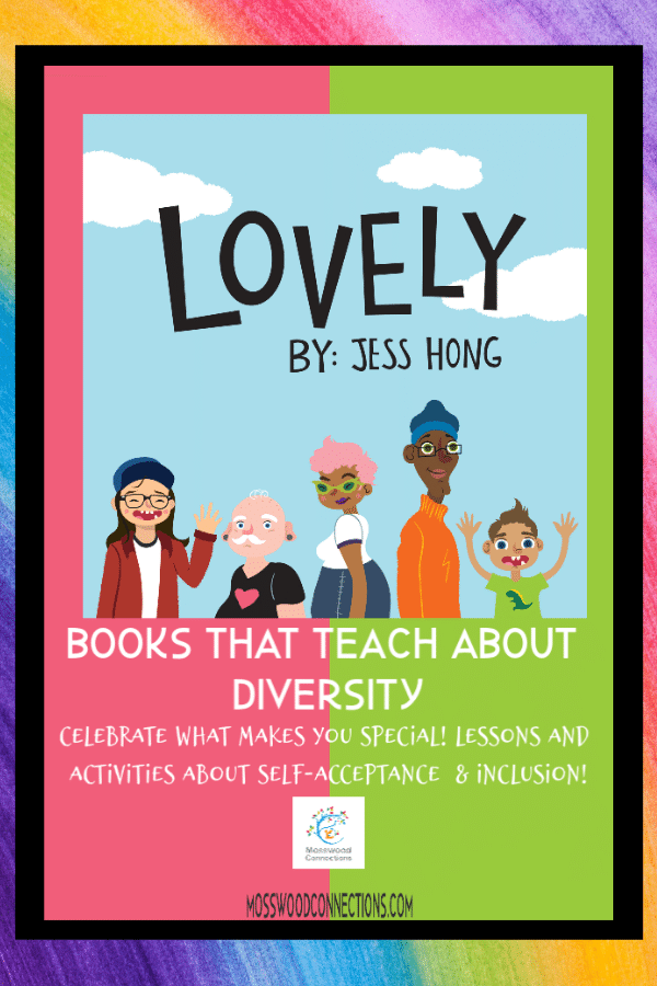 Books that Teach About Diversity - Lovely by Jess Hong Curriculum Guide  #mosswoodconnections #picturebooks #diversity  #curriculumguide