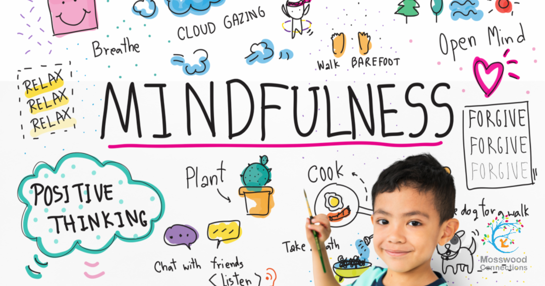 Mindfulness for Kids in their Everyday Routine - Mosswood