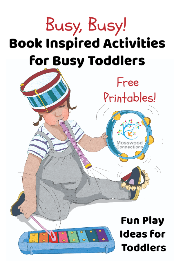 Busy, Busy! Book Inspired Activities for Toddlers #mosswoodconnections #picturebooks #toddlers #activitiesfortoddlers #freeprintables #coloringpage #bookunit